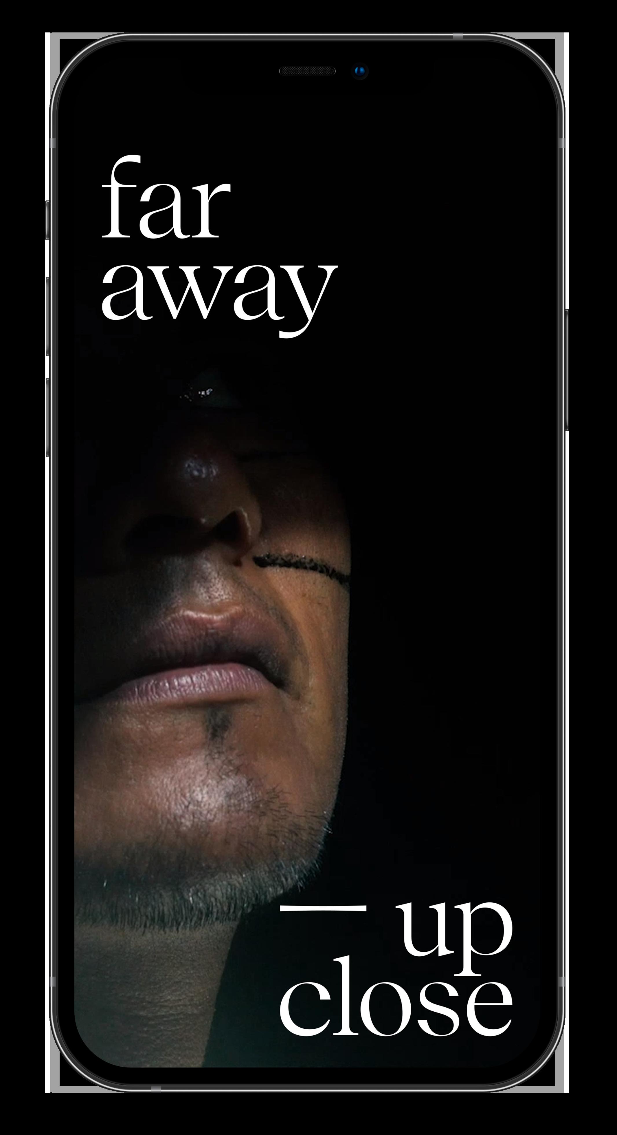 Far Away — Up Close